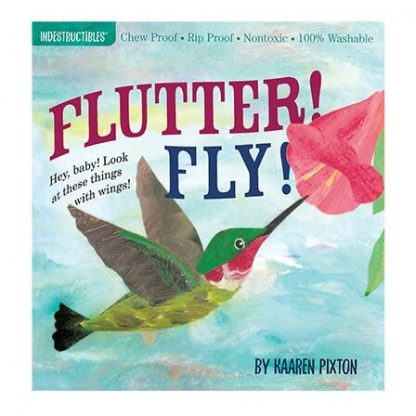 Indestructibles Flutter! Fly! flying creatures picture book
