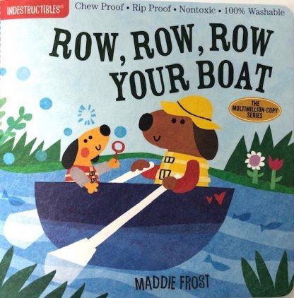 Row, Row, Row Your Boat Indestructibles baby book